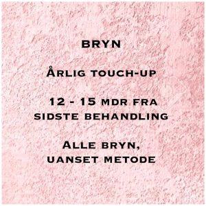 Årligt touch-up Bryn – 12 – 15 mdr efter sidste behandling